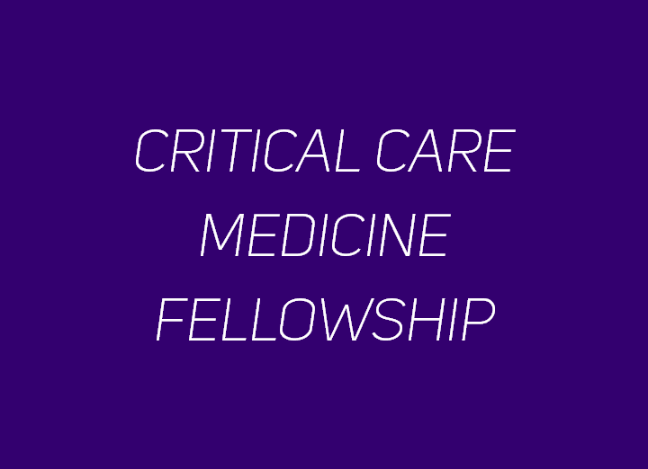 Critical Care Medicine Fellowship