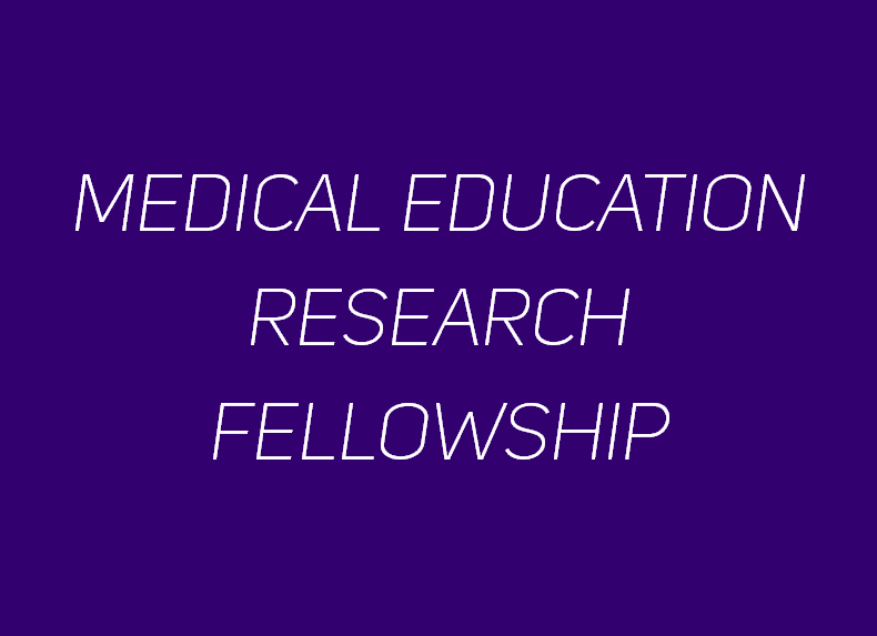 Medical Education Research Fellowship