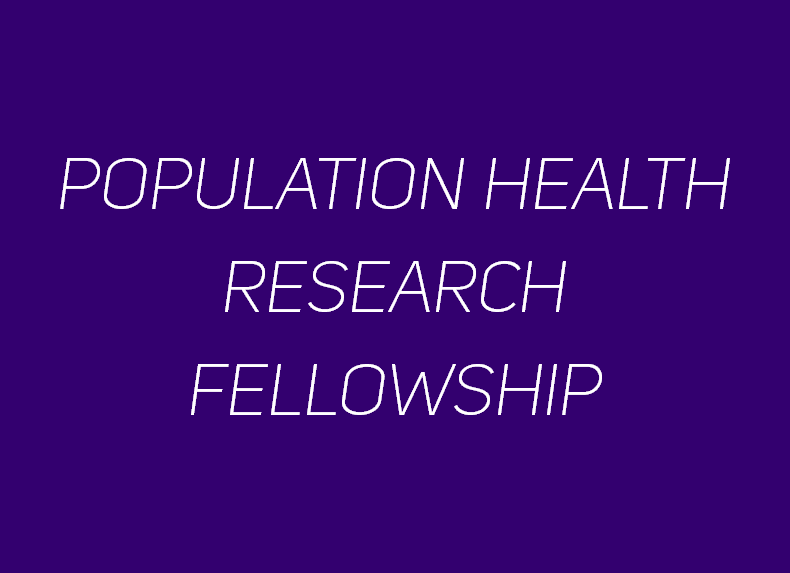 Population Health Research Fellowship